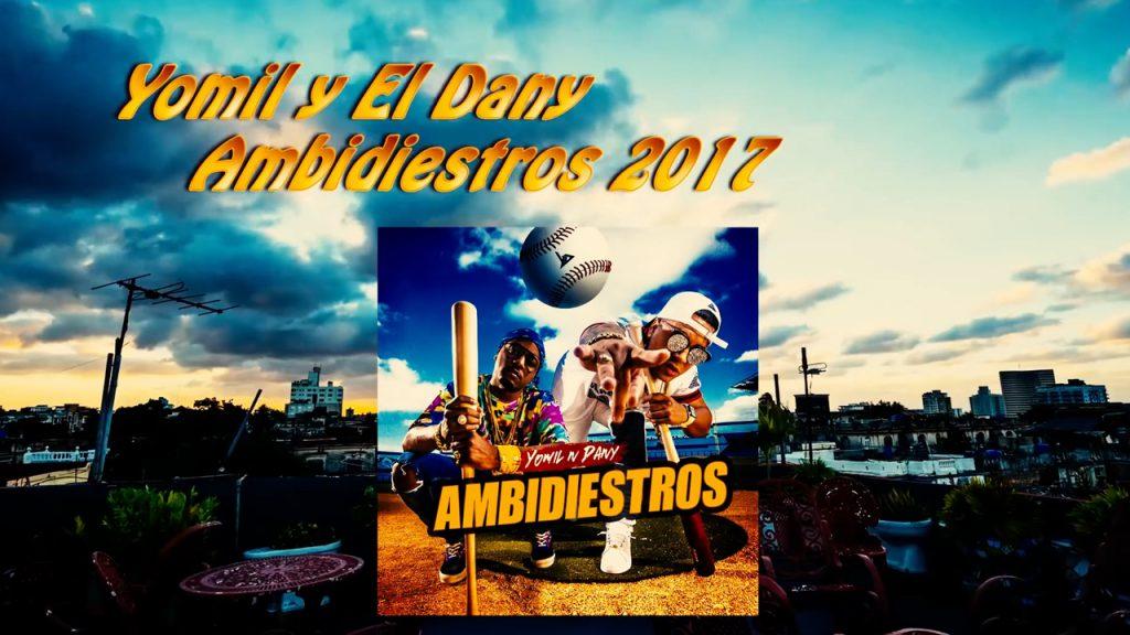 omil y El Dany - Ambidiestros (Album Mix 4K 2017)
