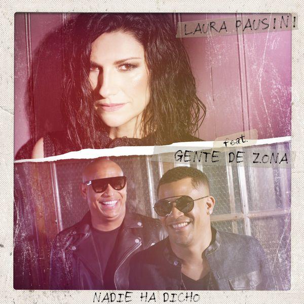 Laura_Pausini_Nadie_ha_dicho_Gente_de_Zona