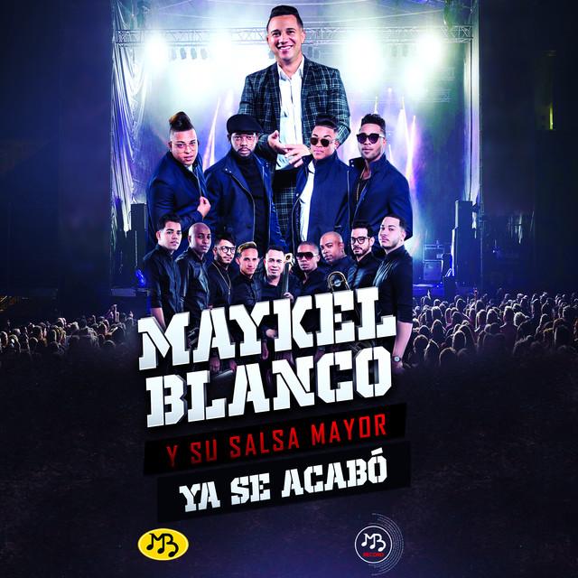 Maykel_Blanco_Y_Su_Salsa_Mayor_Ya_Se_Acabo_djmuki