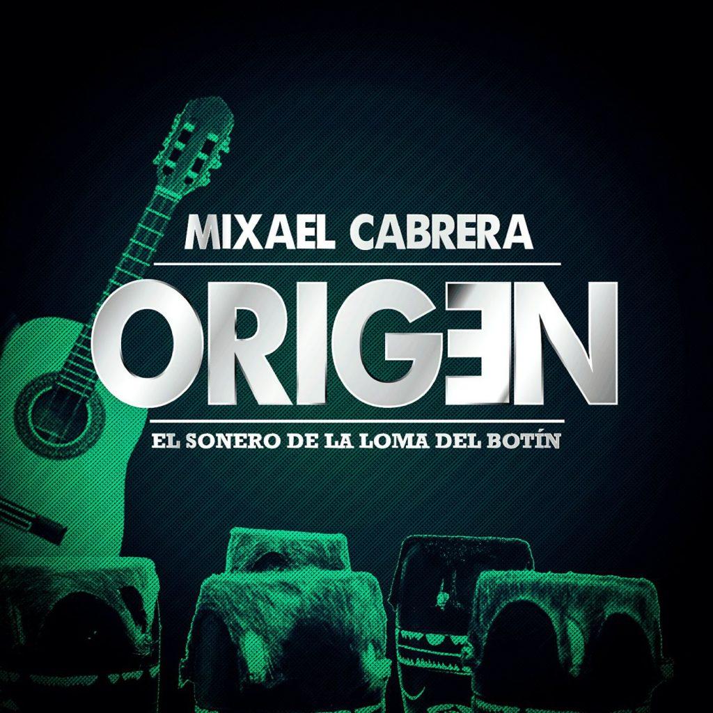 Mixael_Cabrera_Origen