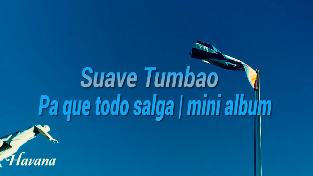 Suave_Tumbao_Video_djmuki