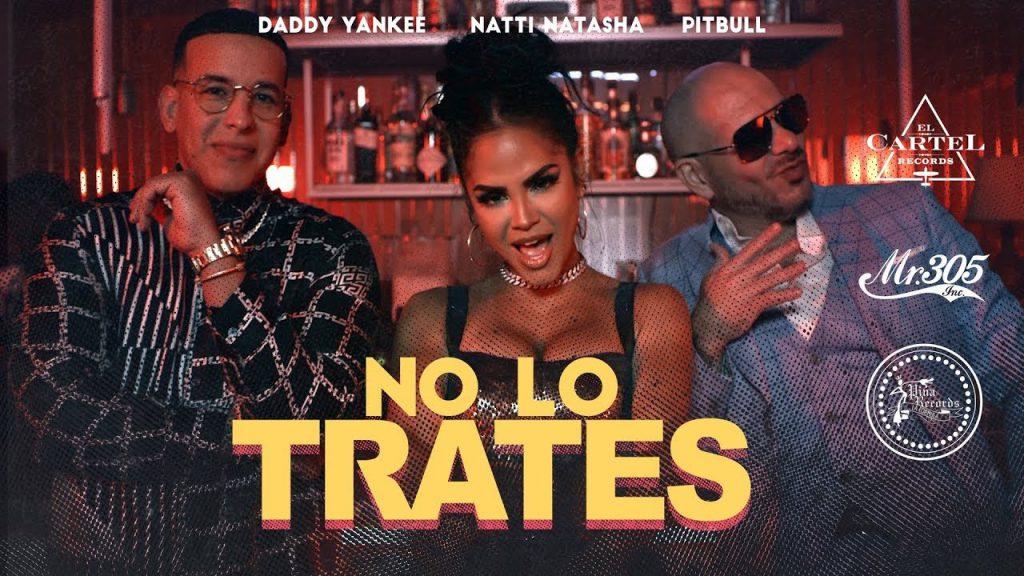 Pitbull_Daddy_Yankee_Natti_Natasha_No_Lo_Trates_djmuki