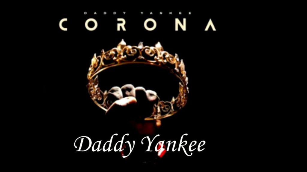 daddy_yankee_corona